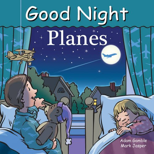 Good Night Planes (Good Night Our World) (First Jet Aircraft)