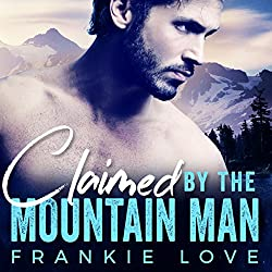 Claimed by the Mountain Man