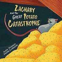 Zachary and the Great Potato Catastrophe