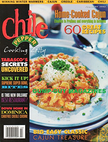 Chile Pepper Cooking Zesty February 2002 Magazine TOBASCO'S SECRETS UNCOVERED Big Easy Classic: Cajun Treasure (Scotch On The Rocks With A Twist)