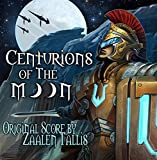 Centurions of the Moon by Zaalen Tallis