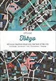 Tokyo: 60 Creatives Show You the Best of the City (Citix60)