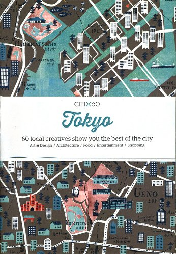 Citi X 60 - Tokyo: 60 Creatives Show You the Best of the City