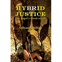 Hybrid Justice (Angel's Blood Book 2)