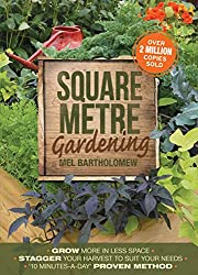 Square Metre Gardening: The Radical Approach to Gardening That Really Works