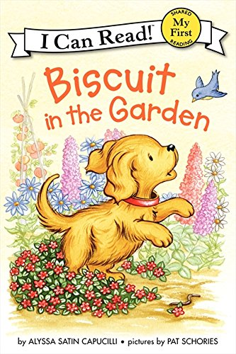 - Biscuit in the Garden (My First I Can Read)