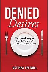 Denied Desires Paperback