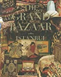 Image of The Grand Bazaar Istanbul (Legends)