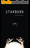 Starborn (Starfall Book 3)