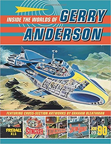 Inside the Worlds of Gerry Anderson (Classic Comics)