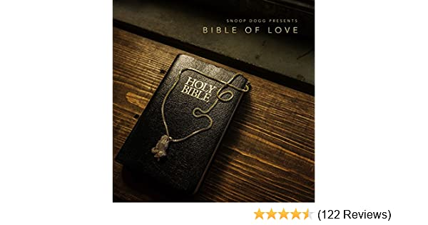 Snoop Dogg Presents Bible of Love [Clean] by Snoop Dogg on Amazon ...