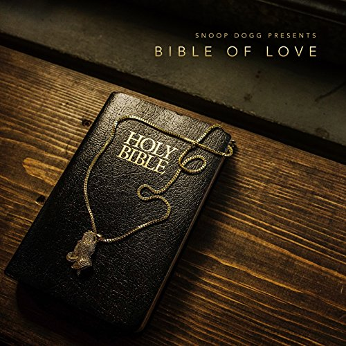 snoop dogg presents bible of love clean by snoop dogg on amazon