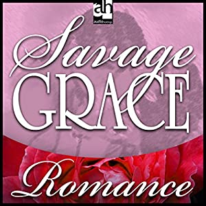 Savage Grace Audiobook