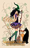 Miss Spelled (Witch Cozy Mystery): The Kitchen Witch Book 1: Volume 1
