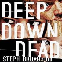 DEEP DOWN DEAD: LORI ANDERSON, BOOK 1
