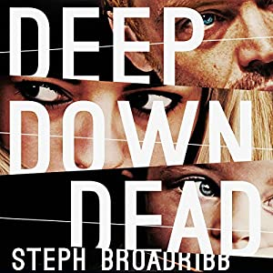 Deep Down Dead Audiobook