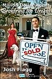 Million Dollar Agent: Brokering the Dream