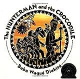 The Hunterman and the Crocodile, Baba Wagué Diakité, 0590898280