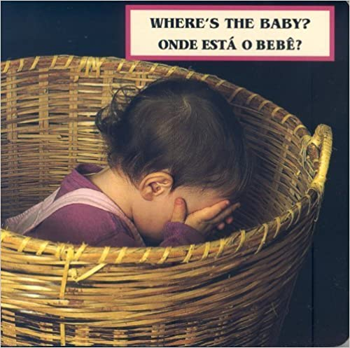 Télécharger le livre isbn free Where's the Baby?/ Onde esta o bebe? (Photoflap) (Portuguese Edition) by Cheryl Christian (2009) Board book PDF PDB B00YW4D71Y