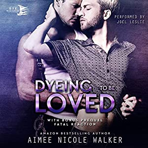 Dyeing to be Loved Audiobook