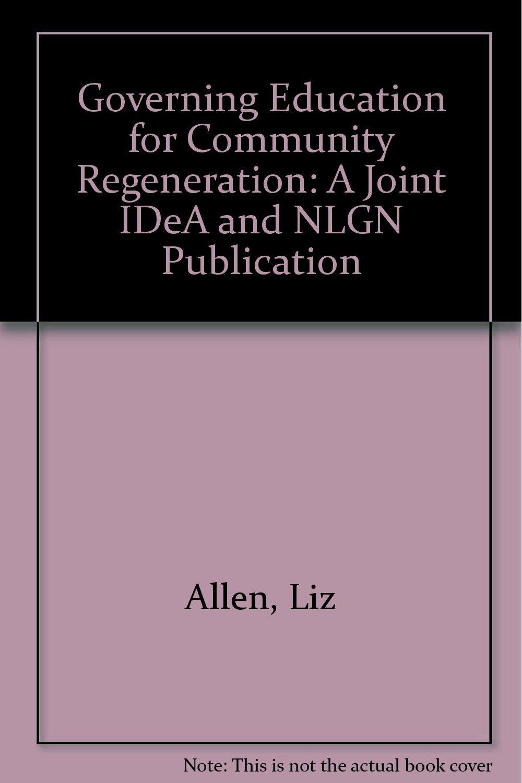 Download Governing Education for Community Regeneration pdf