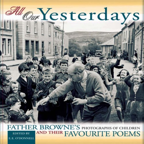 All Our Yesterdays: Father Browne