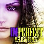 Imperfect | Melissa Gomez