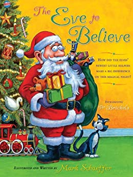 The Eve to Believe (English Edition) por [Schaeffer, Mark]