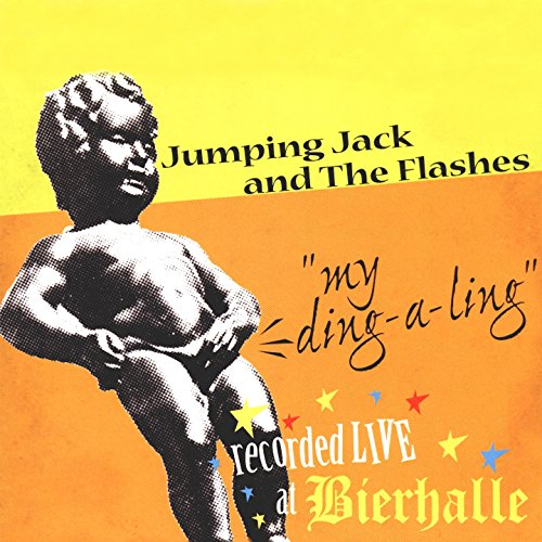 my ding a ling by jumping jack and the flashes on amazon music