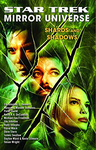 Star Trek: Mirror Universe: Shards and (Mirror Beam)