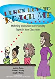 Here's How to Reach Me: Matching Instruction to Personality Types in Your Classroom