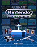 img - for Ultimate Nintendo: Guide to the NES Library (1985-1995) book / textbook / text book
