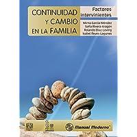 Continuidad y cambio en la familia: Factores intervinientes
