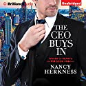 The CEO Buys In: Wager of Hearts, Book 1 Hörbuch von Nancy Herkness Gesprochen von: Lauren Ezzo