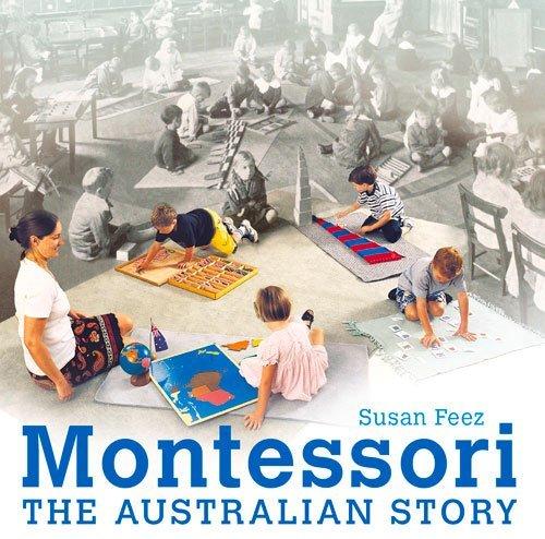 Montessori in Australia by Susan Feez (2013-11-30)