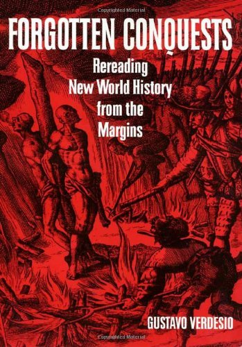 >TOP> Forgotten Conquests: Rereading New World History From The Margins. conocida Cadena famoso Motor three