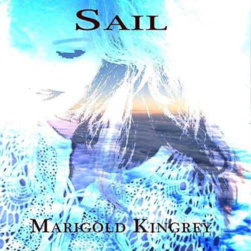 Sail Mp3 Free Download: Sail By Marigold Kingrey On Amazon Music