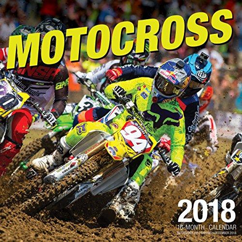 Motocross 2018: 16 Month Calendar Includes September 2017 Through December 2018