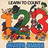 img - for Learn to Count 1, 2, 3, with the Munch Bunch book / textbook / text book
