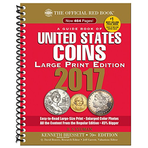 A Guide Book of United States Coins 2017: The Official Red Book, Large Print Edition