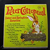 Peter Cottontail, and Other Easter and Springtime Favorites