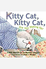 Kitty Cat, Kitty Cat, Are You Waking Up? Paperback