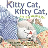 img - for Kitty Cat, Kitty Cat, Are You Waking Up? book / textbook / text book