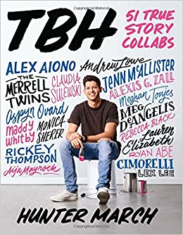 9a5182d0e517 TBH  51 True Story Collabs  Hunter March  9781338053999  Amazon.com  Books