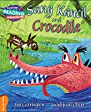 Sang Kancil and Crocodile Orange Band (Cambridge Reading Adventures)