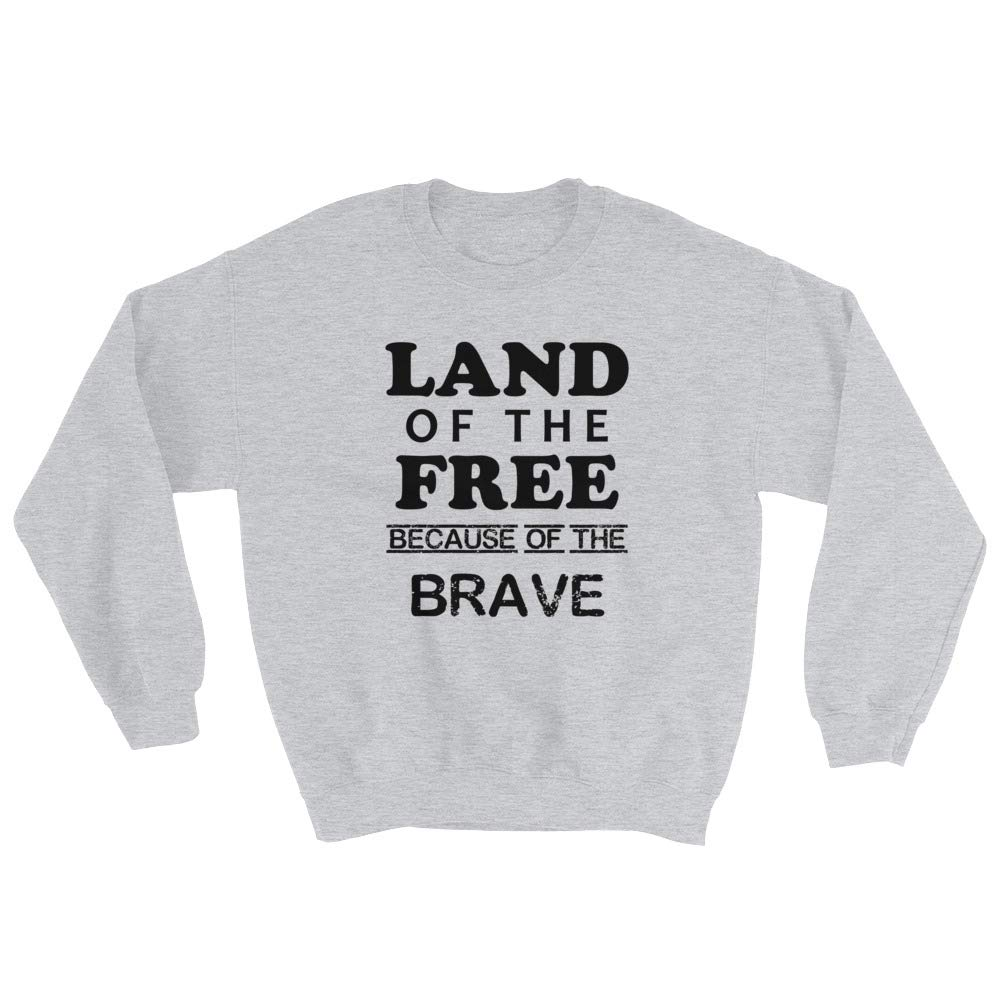 Rearguard Designs Sweatshirt Land of The Free Because of The Brave