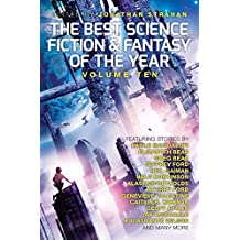 The Best Science Fiction and Fantasy of the Year, Volume Ten (English Edition)