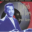 The Birds and the Bees: The Very Best of Jewel Akens