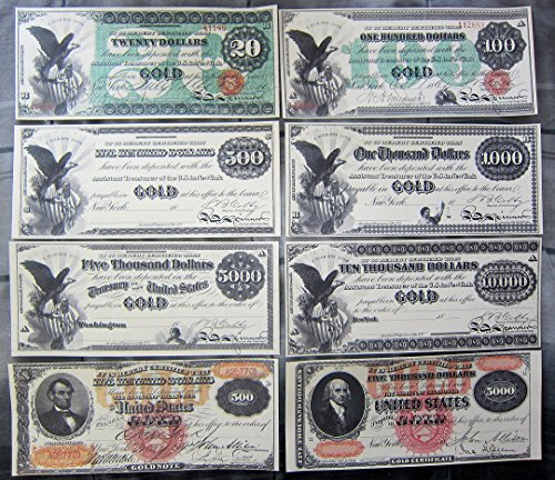 1863 Gold Certificate $20 - $10,000 1870 $500 $5,000 Dollars Copy Reprint Fronts