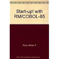 Start-up! with RM/COBOL-85